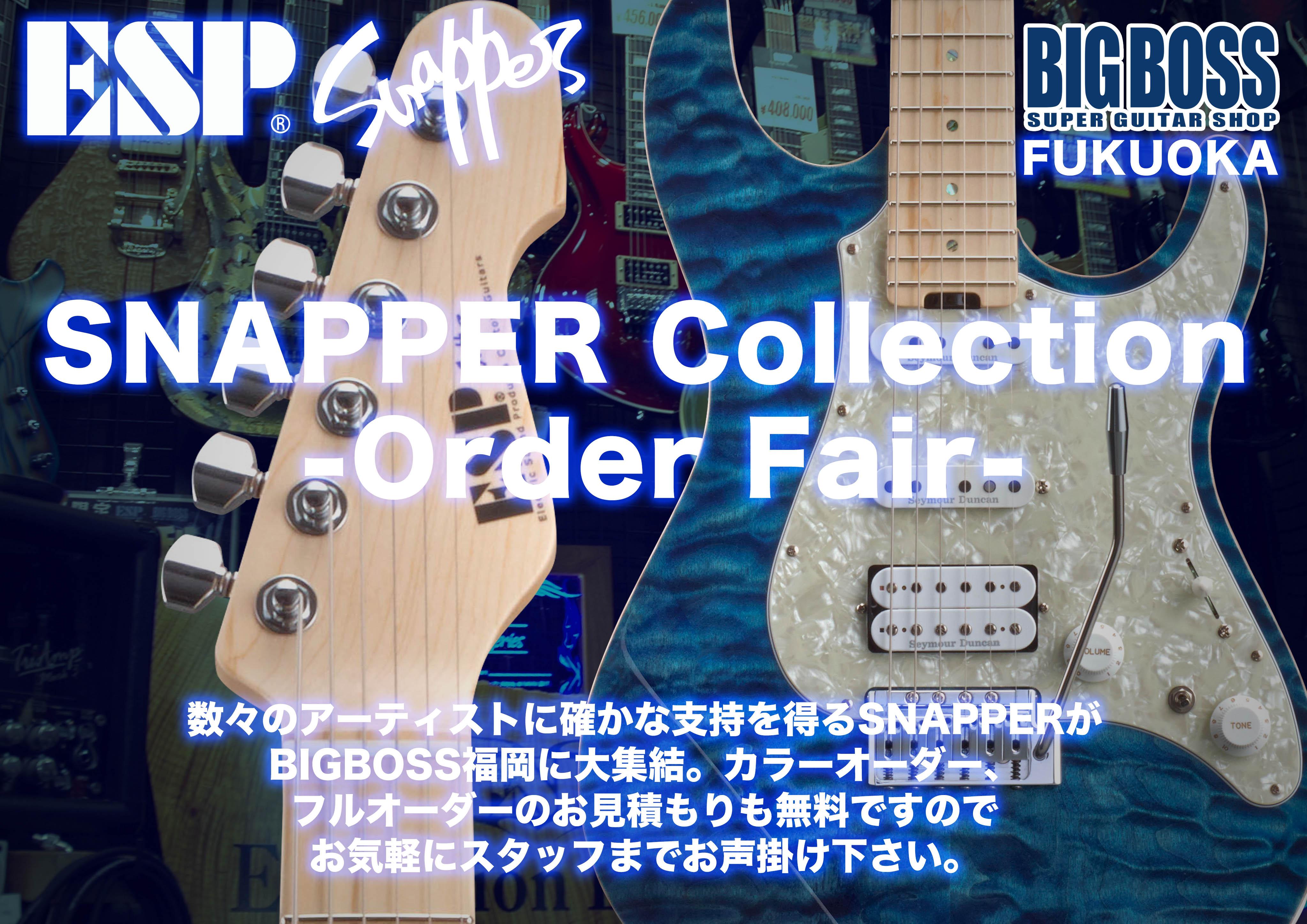 SNAPPER Collection ORDER FAIR