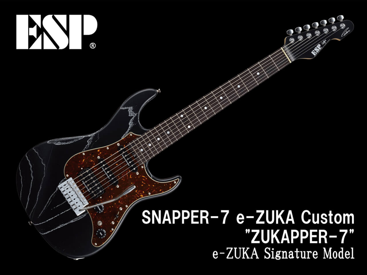"【受注生産】ESP(イーエスピー) SNAPPER-7 e-ZUKA Custom ""ZUKAPPER-7"" (GRANRODEO/e-ZUKAモデル)"