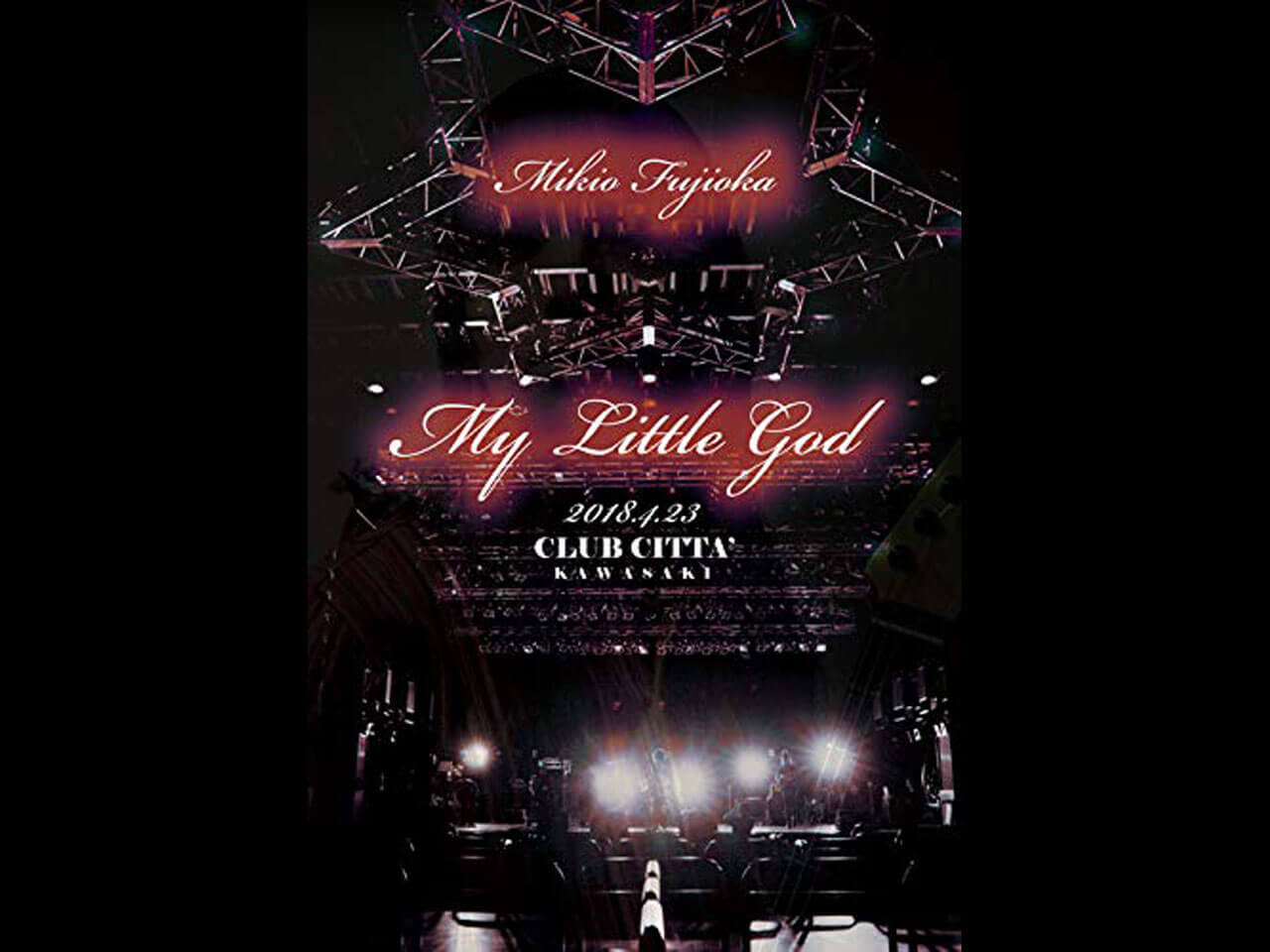 【DVD】My Little God at CLUB CITTA' KAWASAKI