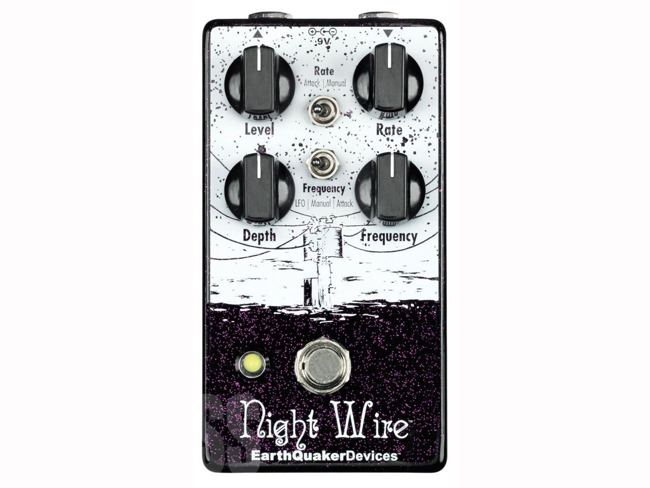EarthQuaker Devices(アースクエイカーデバイセス) Night Wire (トレモロ)
