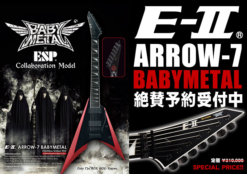 E-II ARROW-7 BABYMETAL!!